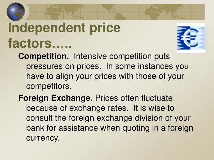 Independent price factors…..