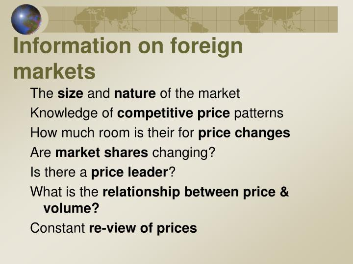 Information on foreign markets