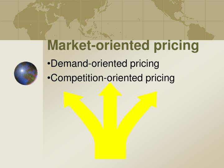 Market-oriented pricing