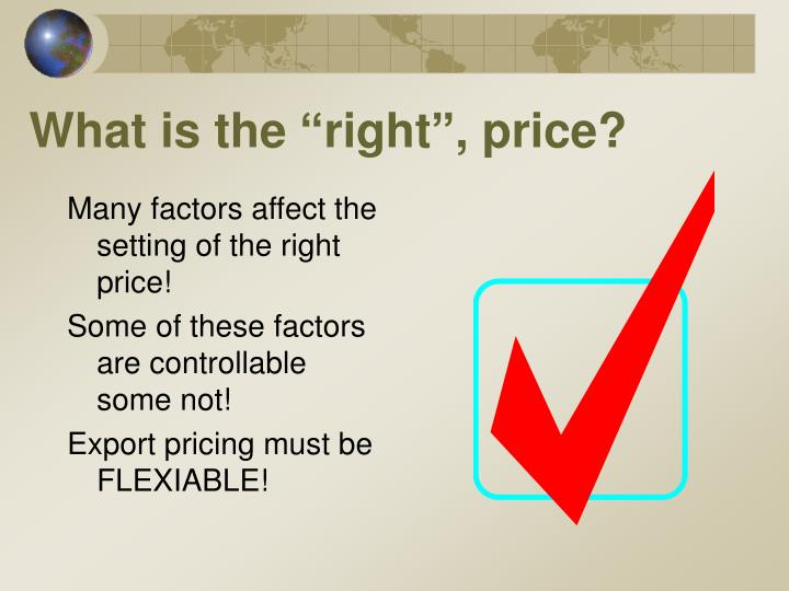 """What is the """"right"""", price?"""