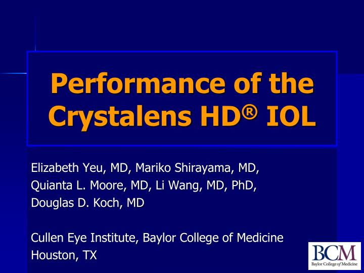 Performance of the crystalens hd iol