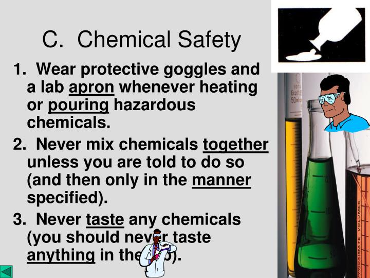 1.  Wear protective goggles and a lab
