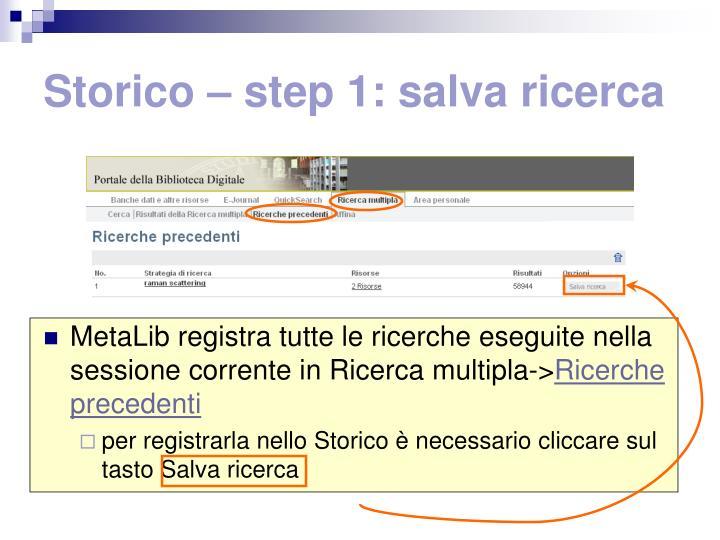 Storico – step 1: salva ricerca