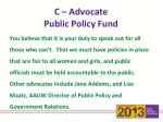 c advocate public policy fund