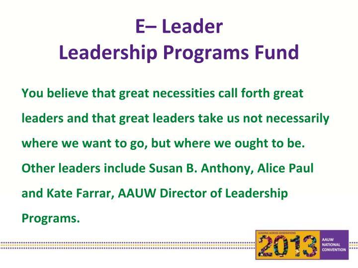 E– Leader