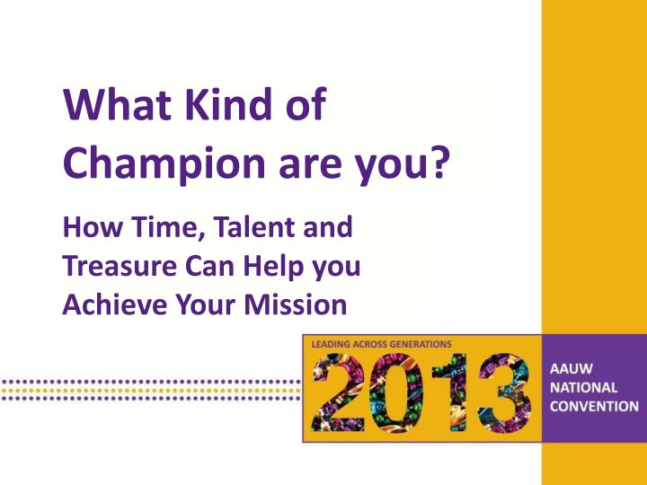 What Kind of Champion are you?