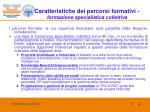 caratteristiche dei percorsi formativi formazione specialistica collettiva