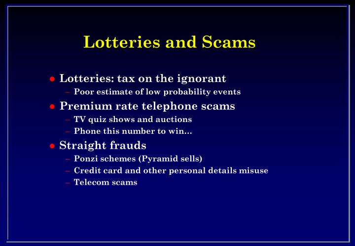 Lotteries and Scams