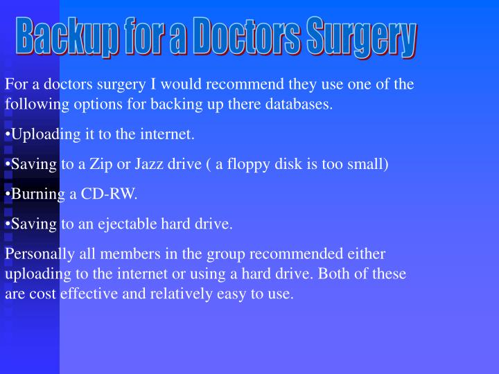 Backup for a Doctors Surgery