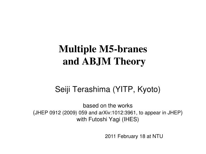 Multiple m5 branes and abjm theory