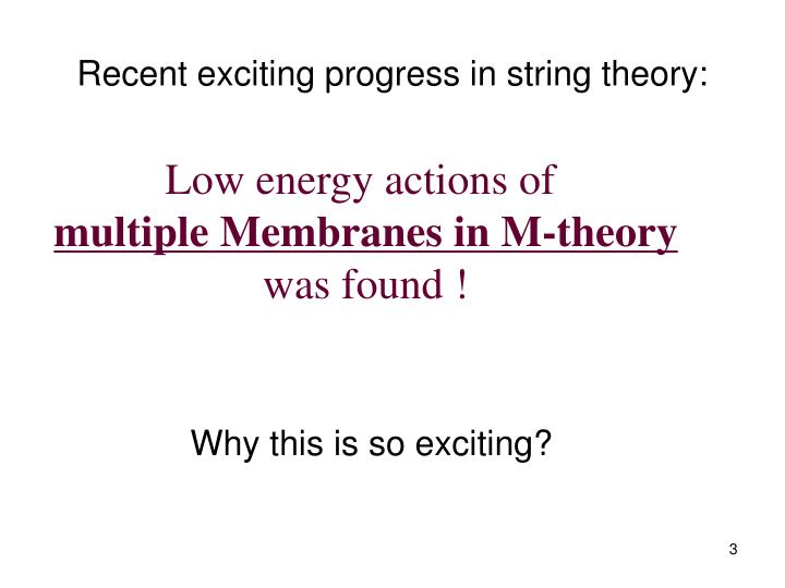 Recent exciting progress in string theory