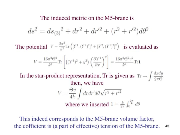 The induced metric on the M5-brane is