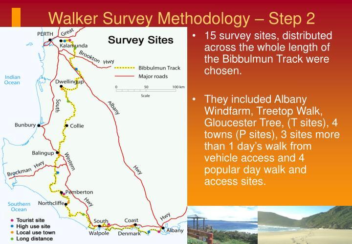Walker Survey Methodology – Step 2