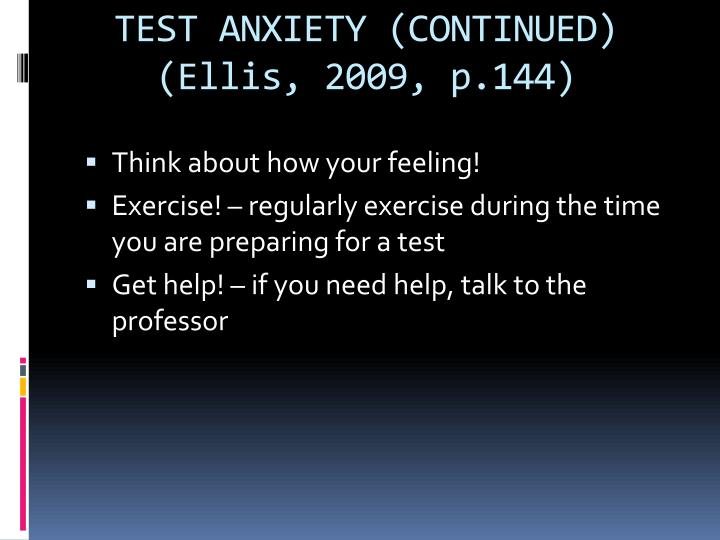 TEST ANXIETY (CONTINUED)