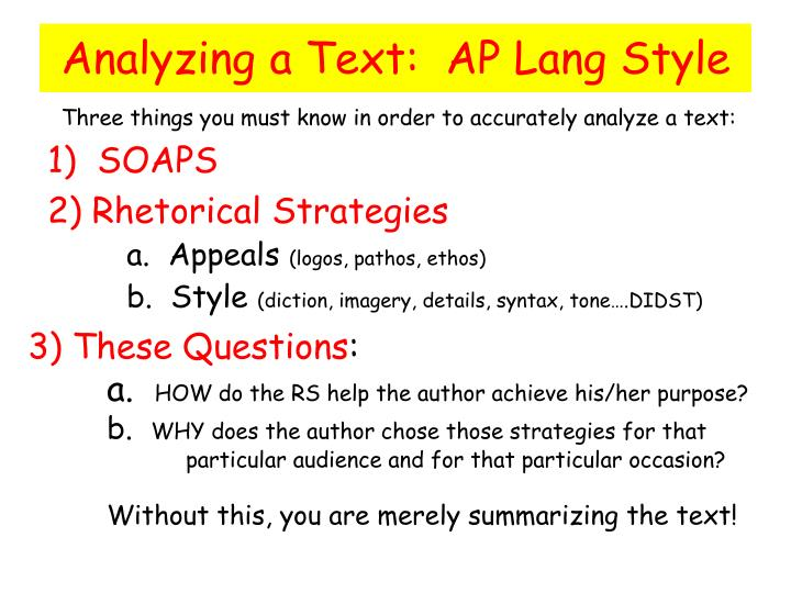 Analyzing a Text:  AP Lang Style