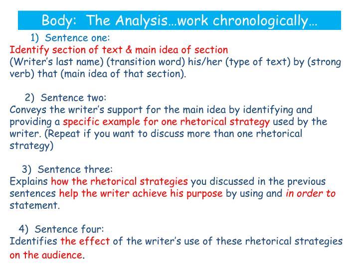 Body:  The Analysis…work chronologically…