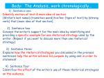 body the analysis work chronologically