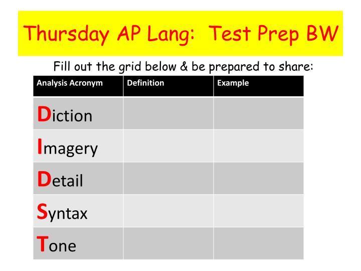 Thursday AP Lang:  Test Prep BW