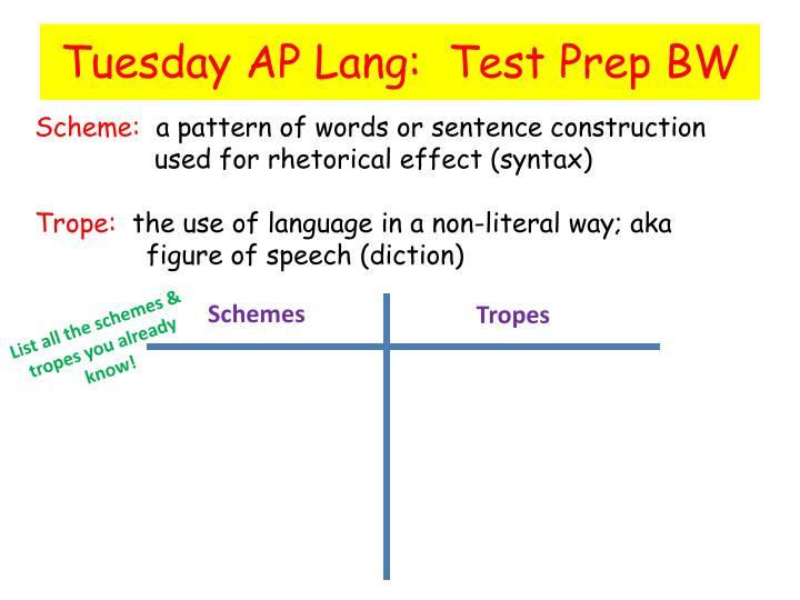 Tuesday AP Lang:  Test Prep BW