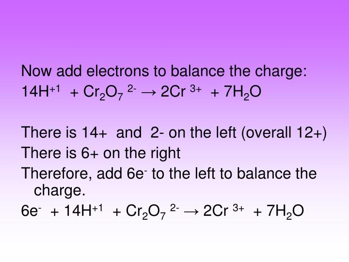 Now add electrons to balance the charge: