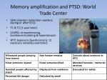 memory amplification and ptsd world trade center
