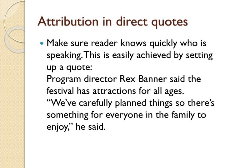 Attribution in direct quotes