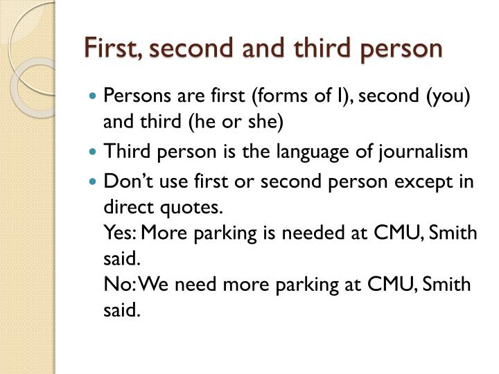 First, second and third person
