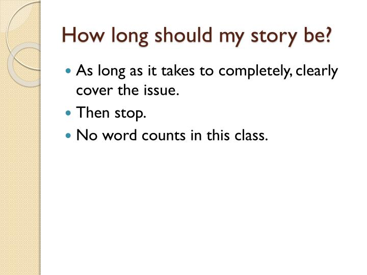 How long should my story be?
