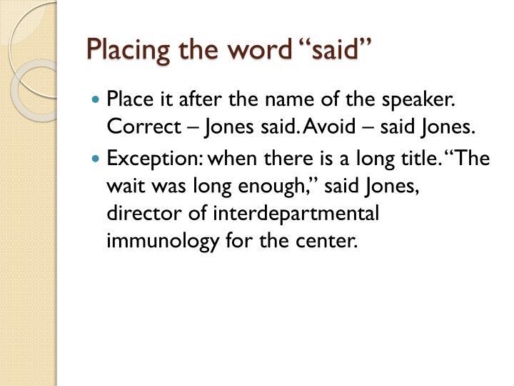 """Placing the word """"said"""""""
