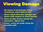 viewing damage