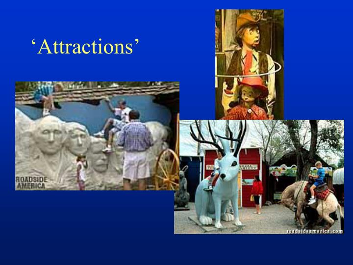 'Attractions'