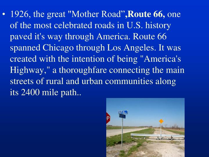 """1926, the great """"Mother Road"""""""