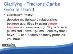 clarifying fractions can be greater than 11