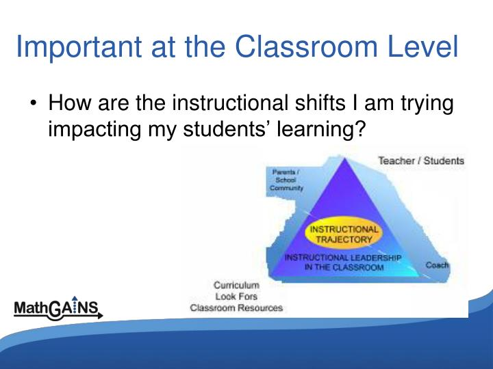 Important at the Classroom Level