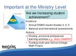 important at the ministry level1