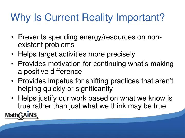 Why Is Current Reality Important?
