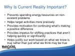 why is current reality important