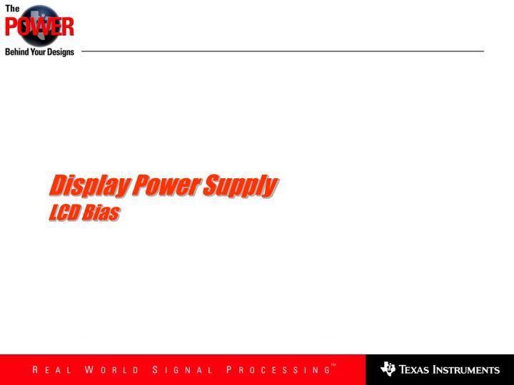 Display Power Supply