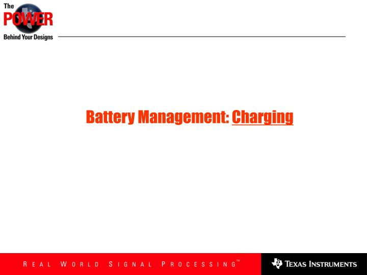 Battery Management: