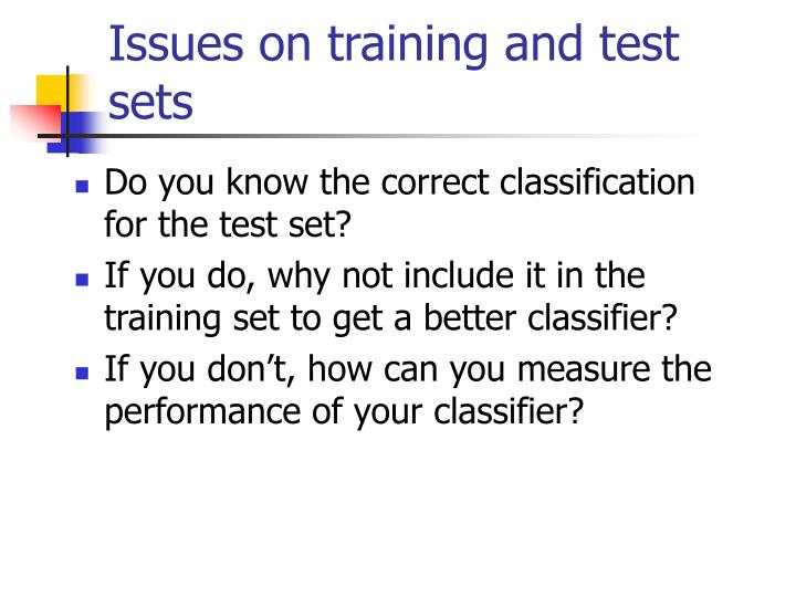 Issues on training and test sets