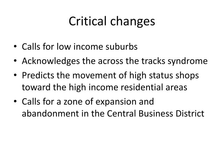 Critical changes