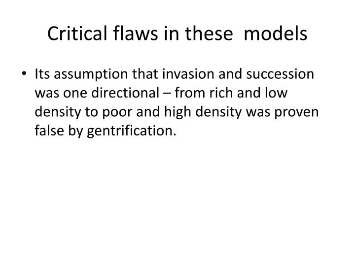 Critical flaws in these  models