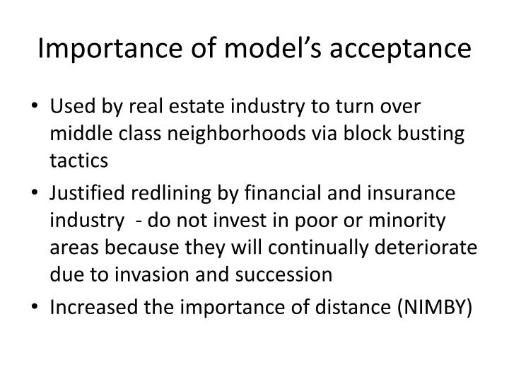 Importance of model's acceptance