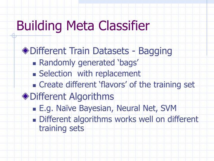 Building Meta Classifier