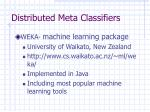 distributed meta classifiers