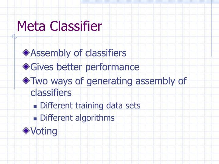 Meta Classifier
