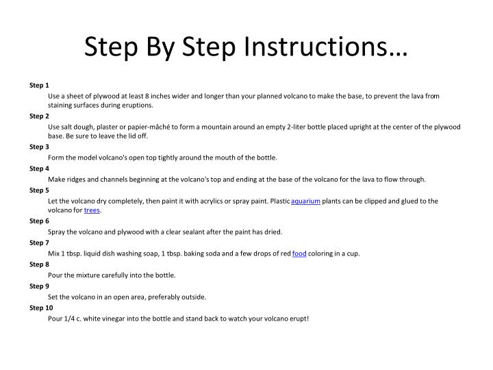Step By Step Instructions…
