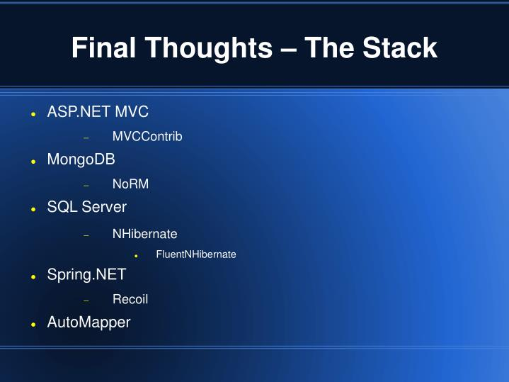 Final Thoughts – The Stack