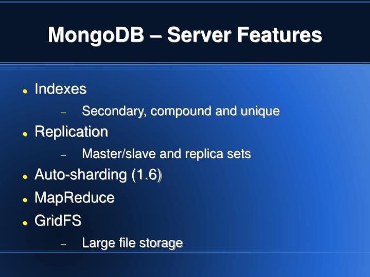 MongoDB – Server Features