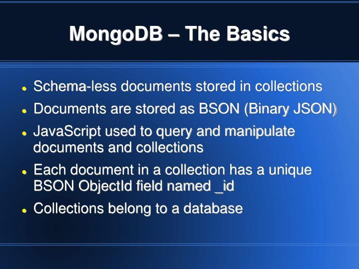 MongoDB – The Basics